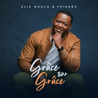 Cover elie muala and friends gracesurgrace